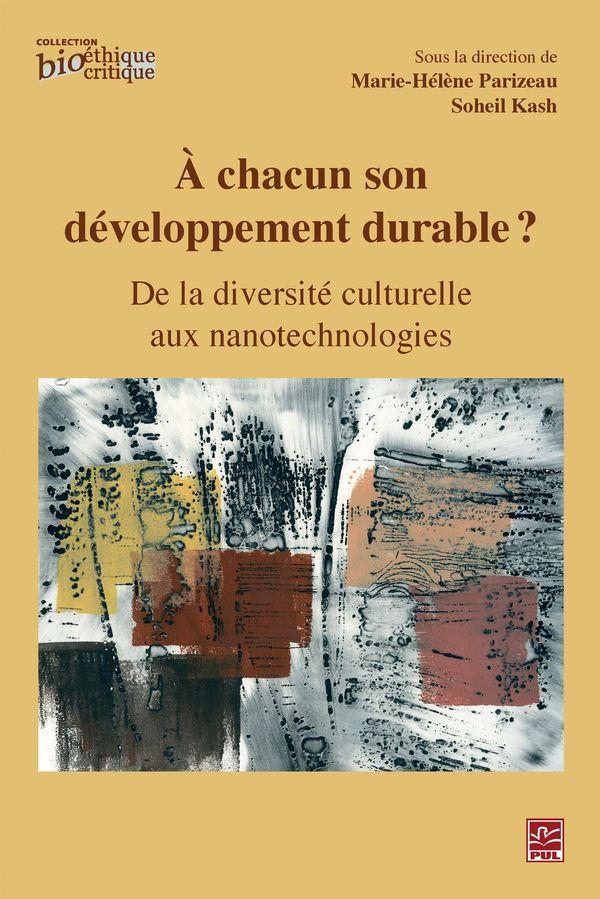 À chacun son développement durable ?  De la diversité culturelle aux nanotechnologies