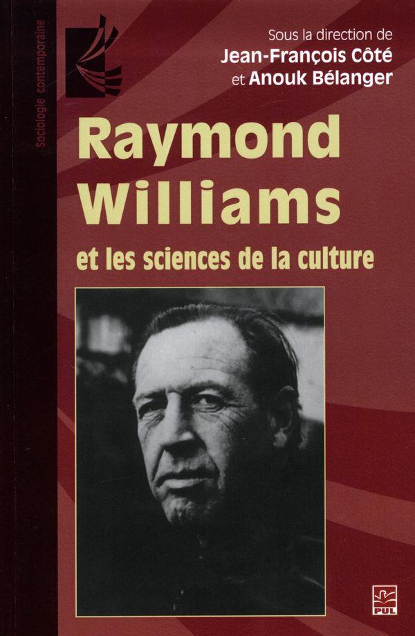 Raymond Williams et les sciences de la culture