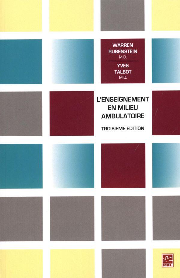 L'enseignement en milieu ambulatoire  3e édition