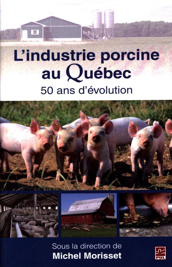 L'industrie porcine au Québec : 50 ans d'évolution