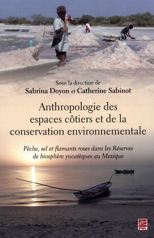 Anthropologie des espaces côtiers et de la conservation environnementale