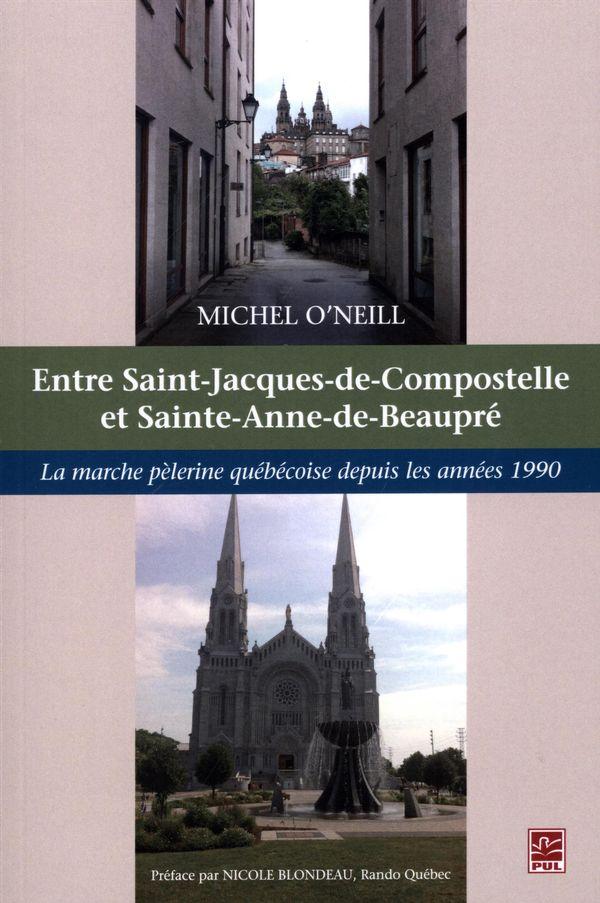 Marche pèlerine québécoise depuis les années 1990 La