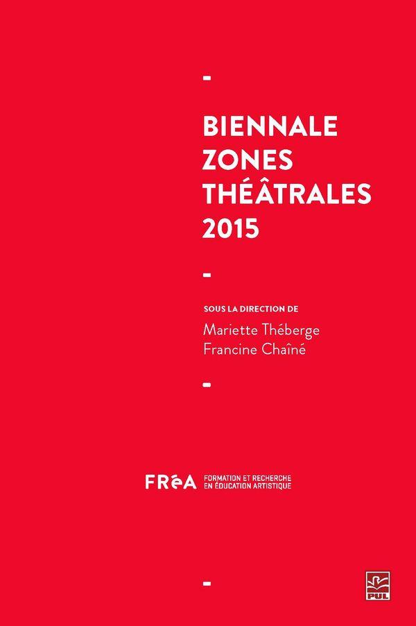 Biennale Zones théâtrales 2015