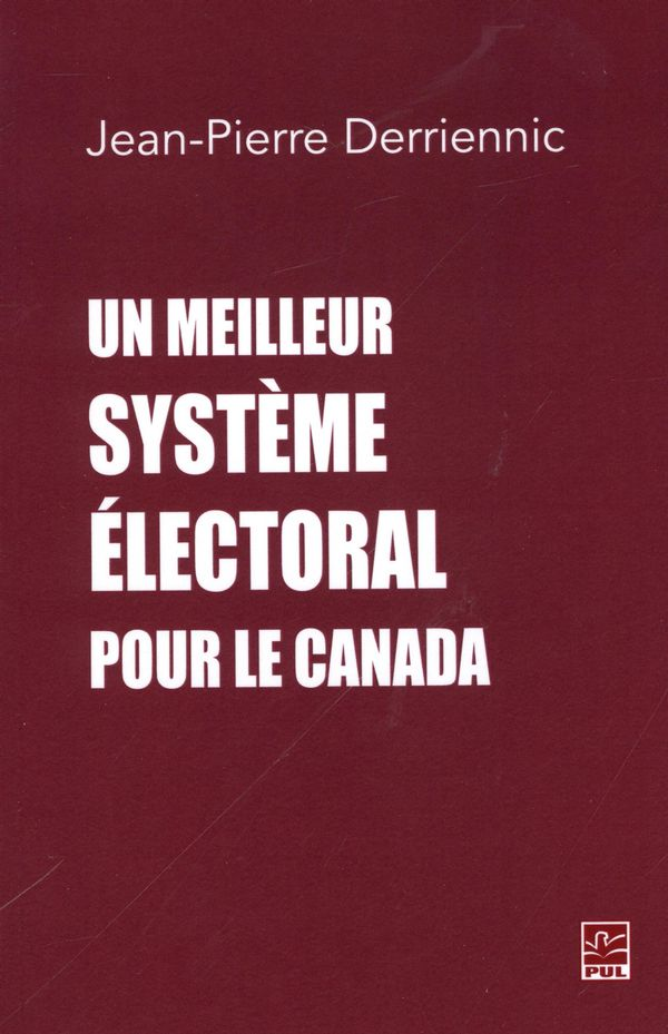 Un meilleur système électoral pour le Canada