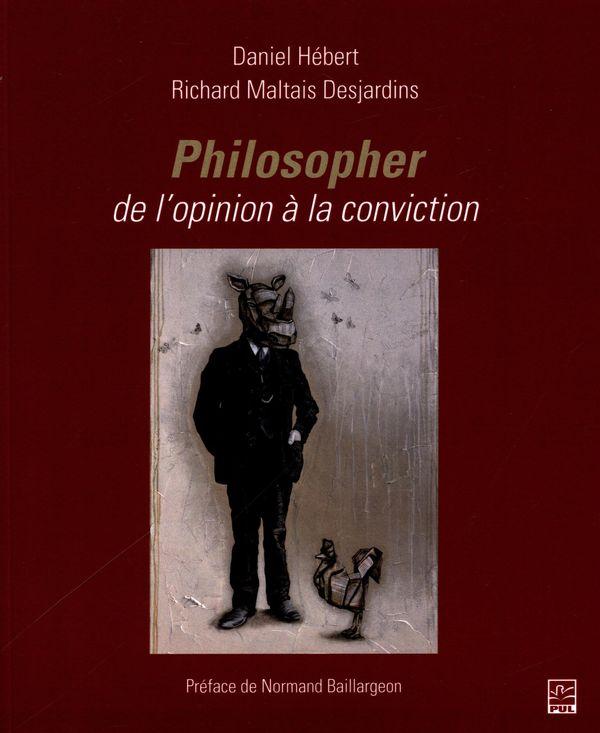 Philosopher, de l'opinion à la conviction