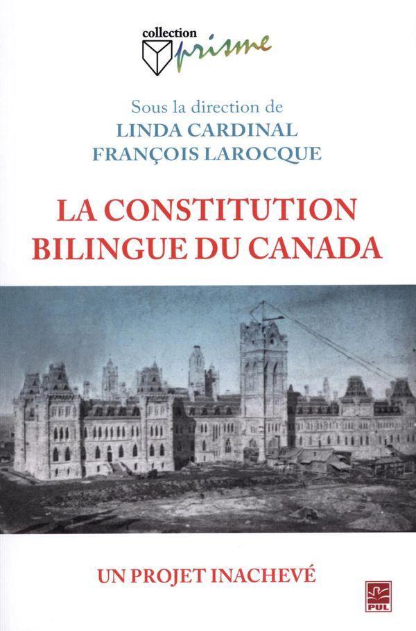 Constitution bilingue, un projet inachevé La