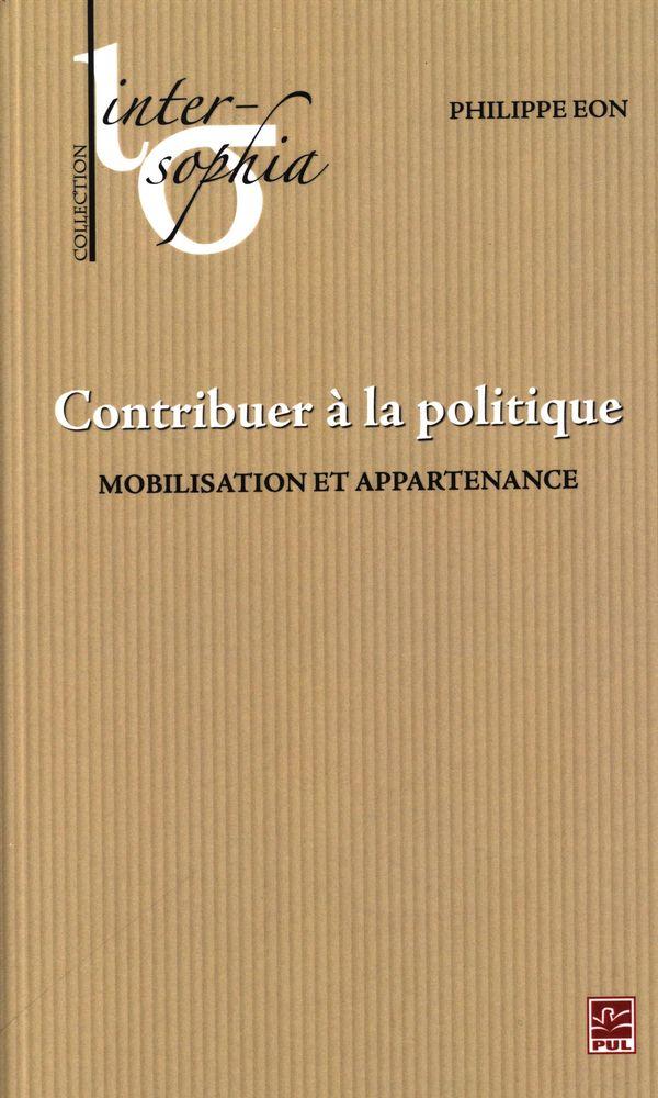 Contribuer à la politique : Mobilisation et appartenance