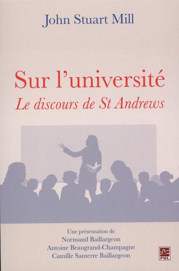 Sur l'universtité.  Le discours de St-Andrews