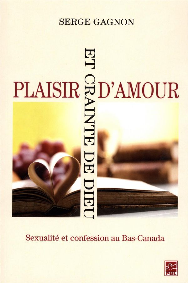 Plaisir d'amour et crainte de Dieu N.E.