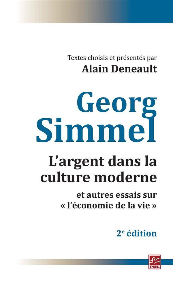 Argent dans la culture moderne et autres essais sur...2 édi