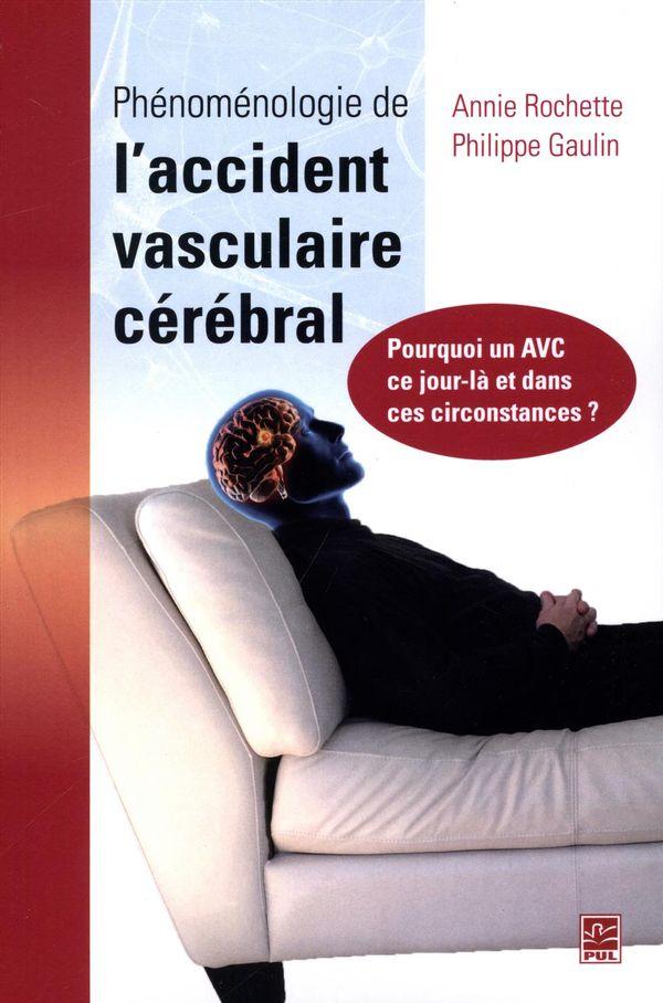 Phénoménologie de l'accident vasculaire cérébral