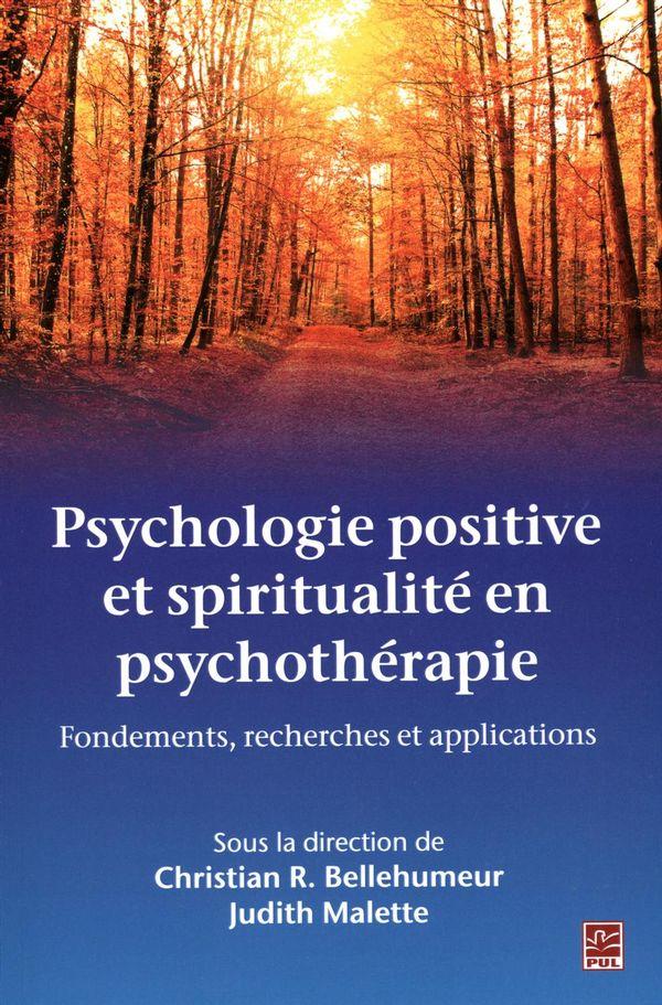 Psychologie positive et spiritualité en psychothérapie