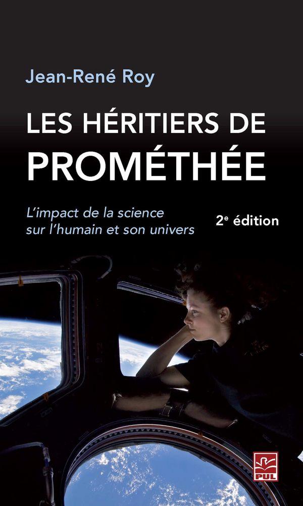 Les héritiers de Prométhée 2e éditions