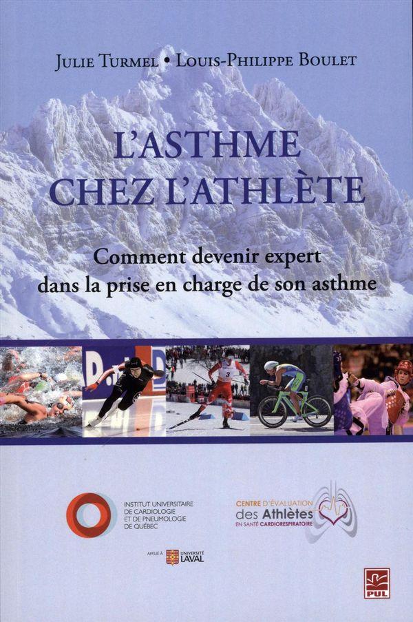 Asthme chez l'athlète L'  Comment devenir expert dans la prise en charge de son asthme