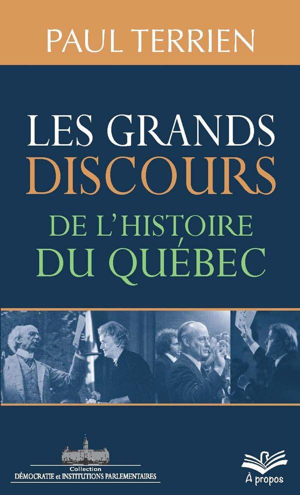 Les grands discours de l'histoire du Québec