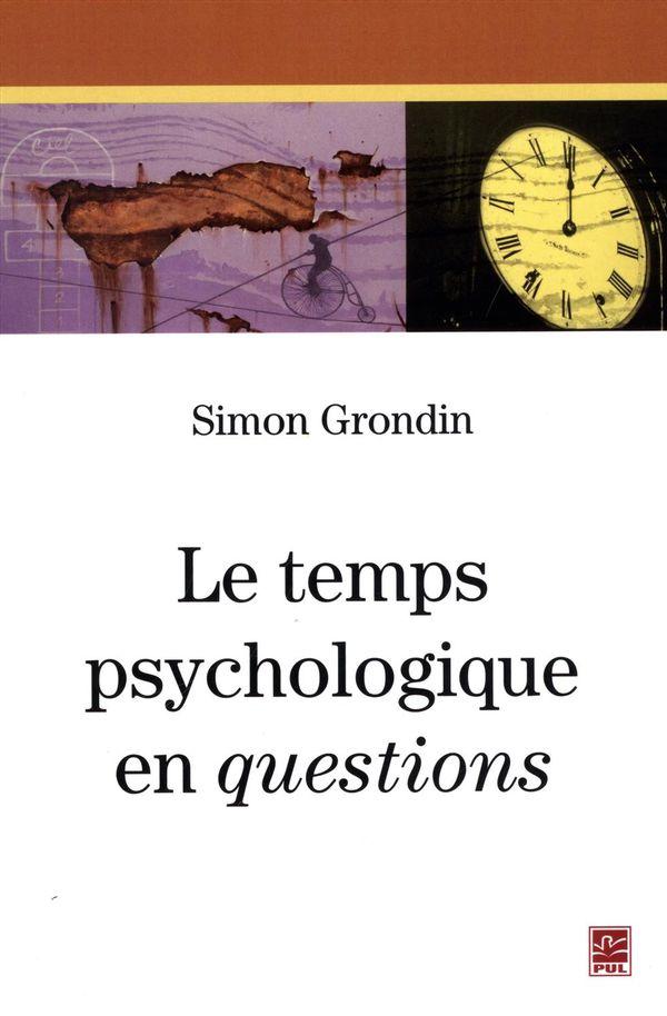 Le temps psychologique en questions