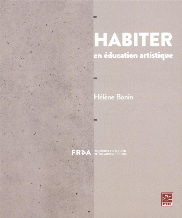 Habiter en éducation artistique