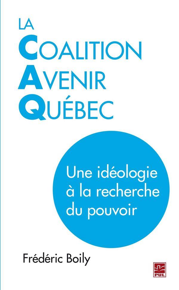 La Coalition Avenir Québec