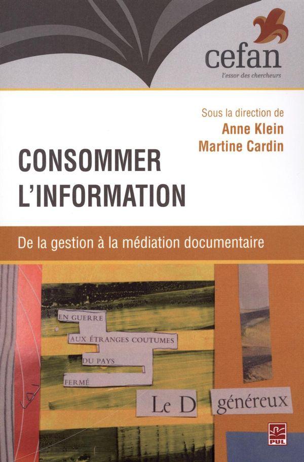 Consommer l'information : De la gestion à la médiation documentaire