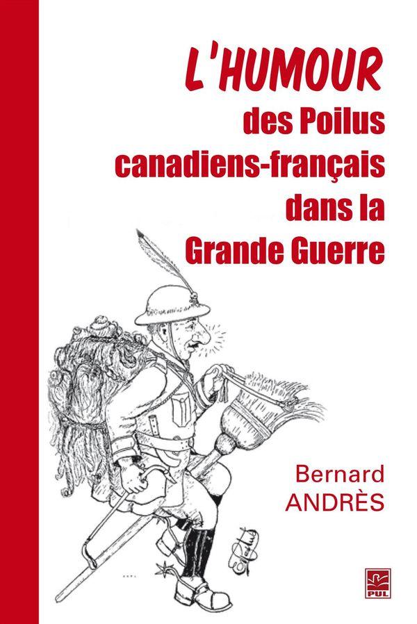 Humour des Poilus canadiens-français dans la Grande Guerre