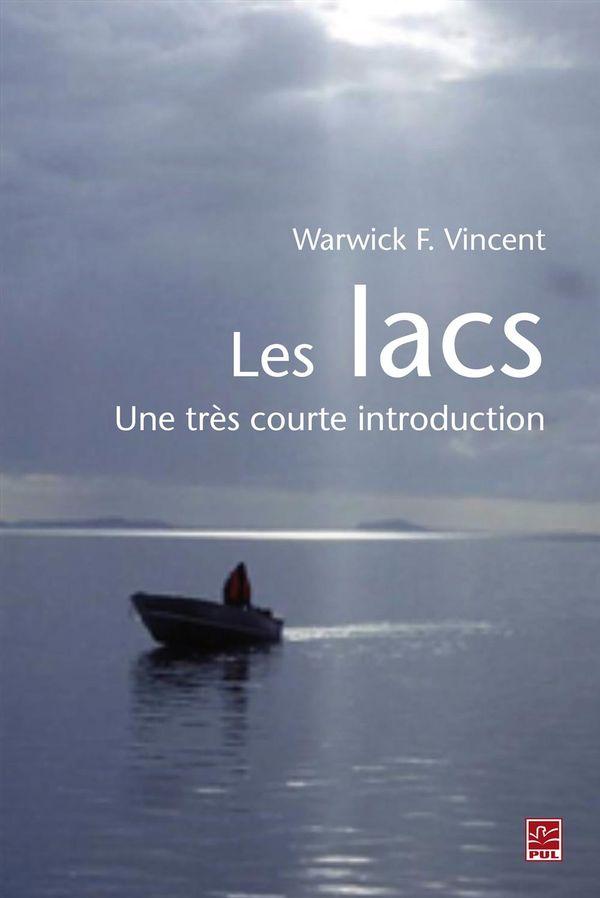 Les lacs : Une très courte introduction
