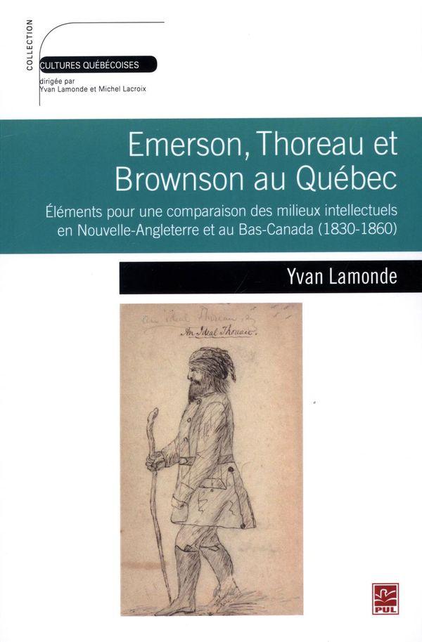 Emerson, Thoreau et Browson au Québec