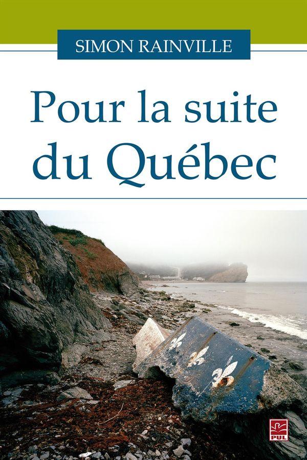 Pour la suite du Québec