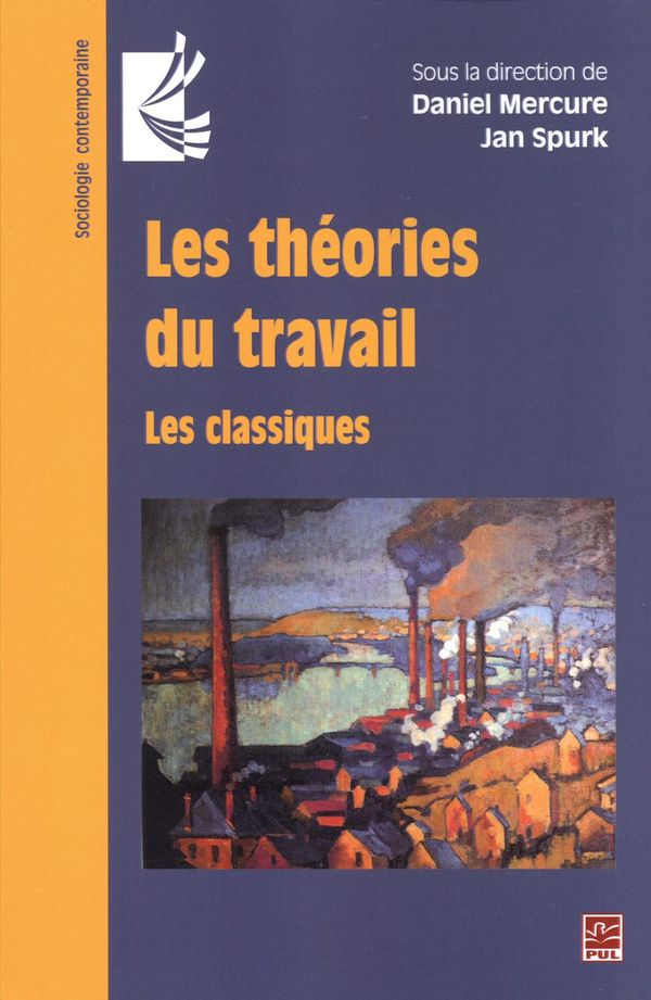 Les théories du travail.  Les classiques