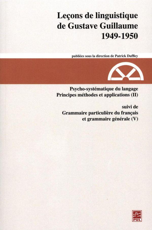 Leçons de linguistique de Gustave Guillaume, 1949-1950