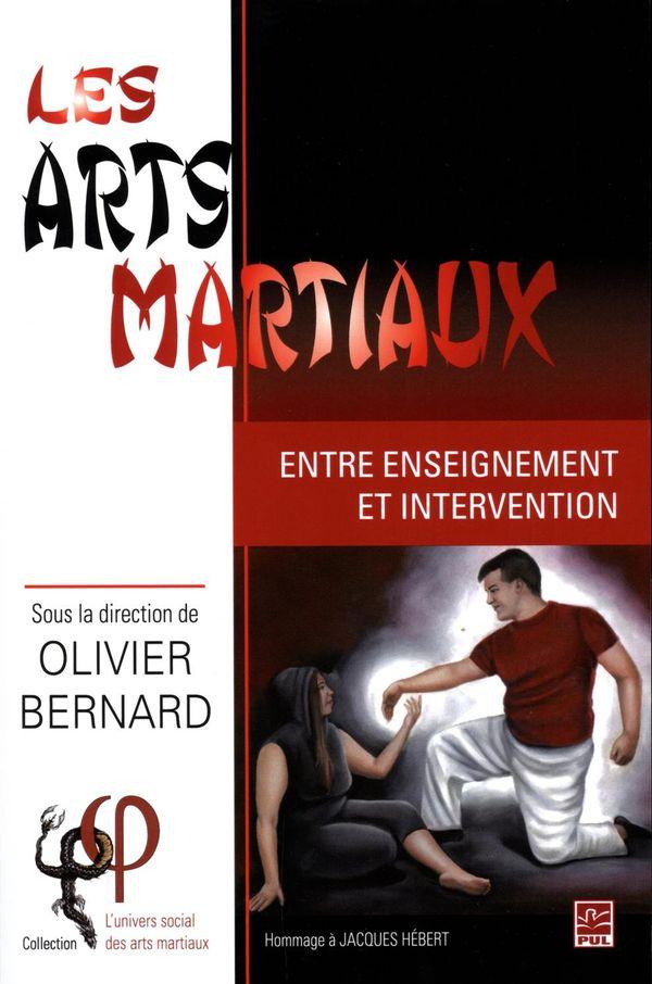 Les arts martiaux : Entre enseignement et intervention