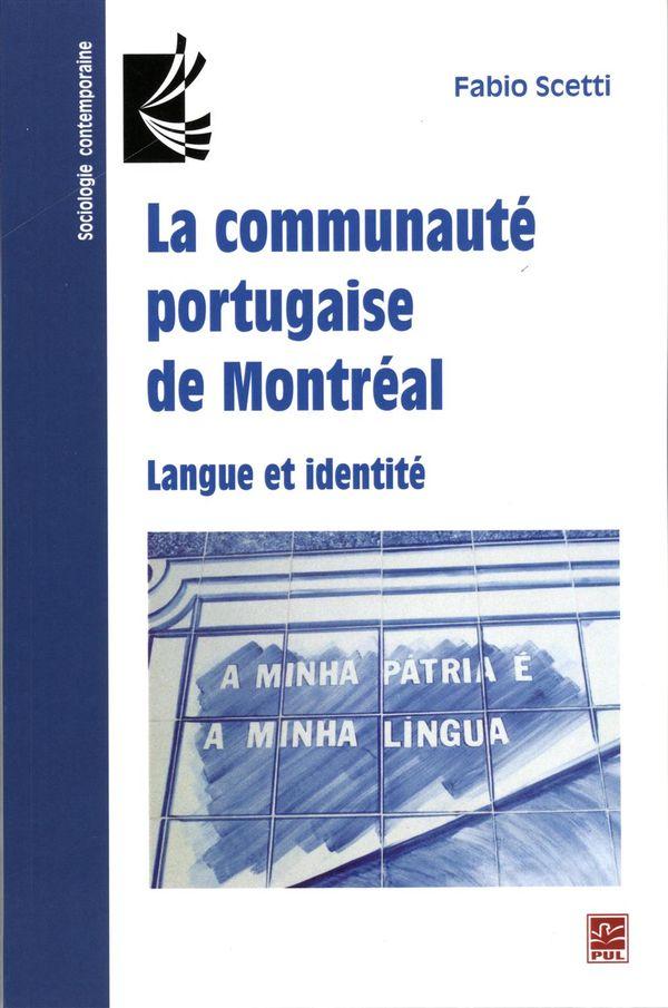 La communauté portugaise de Montréal : Langue et identité