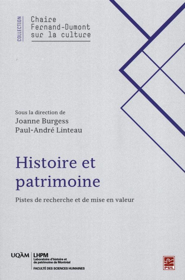 Histoire et patrimoine.  Pistes de recherche et de mise en valeur