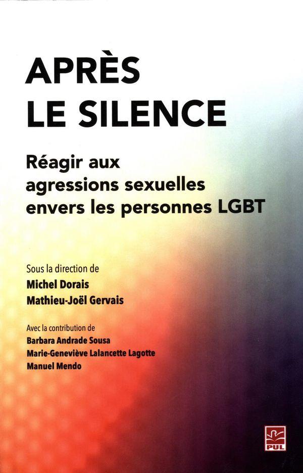 Après le silence.  Réagir aux agressions sexuelles envers les personnes LGBT