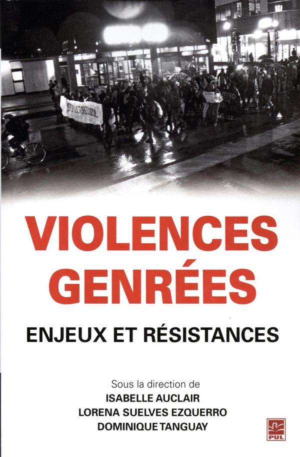 Violences genrées.  Enjeux et résistances