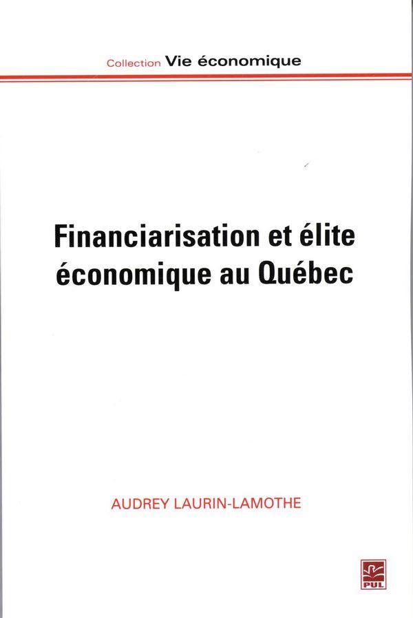 Financiarisation et élite économique au Québec