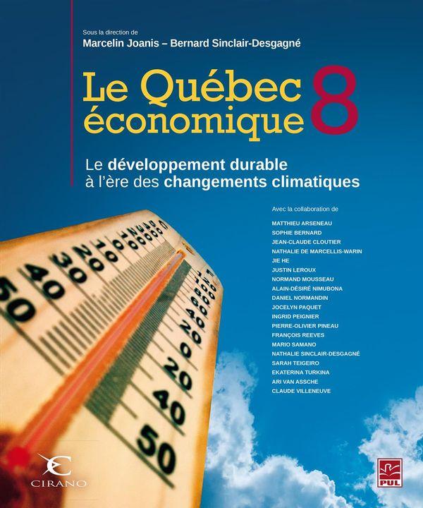 Québec économique 8 Le  Le développement durable à l'ère des