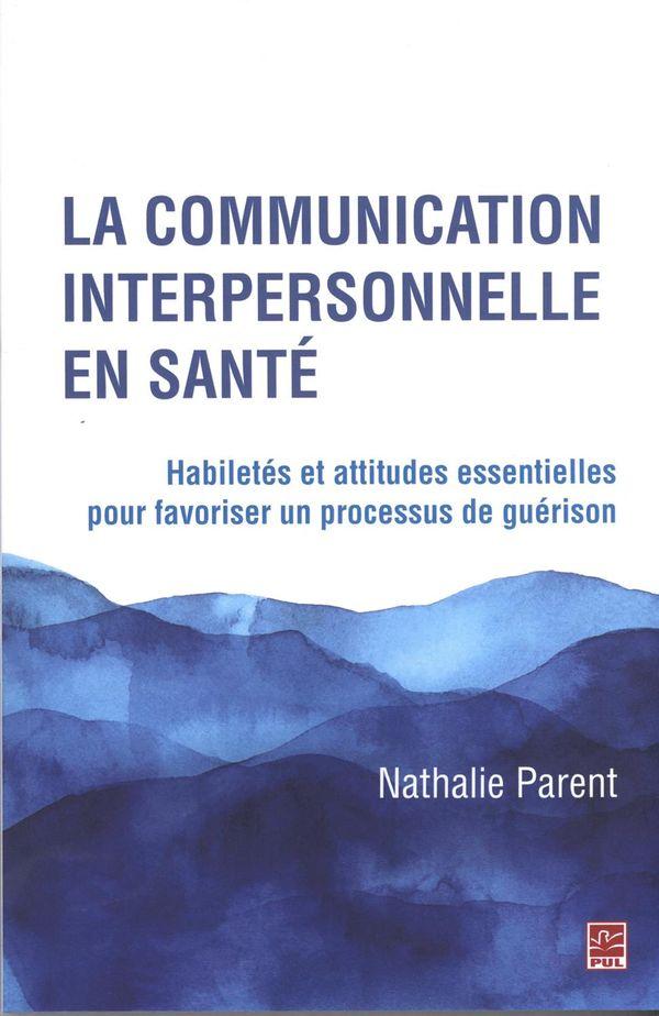 La communication interpersonnelle en santé