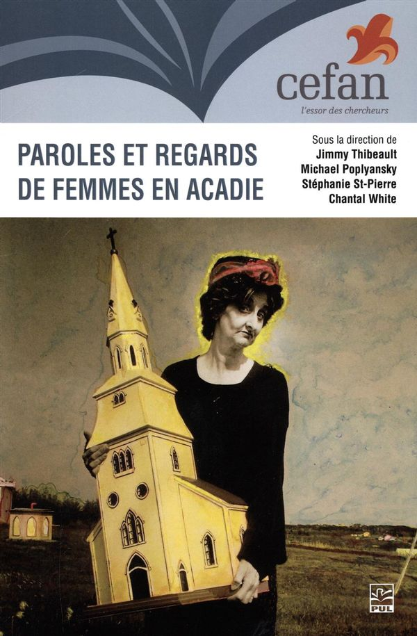Paroles et regards de femmes en Acadie