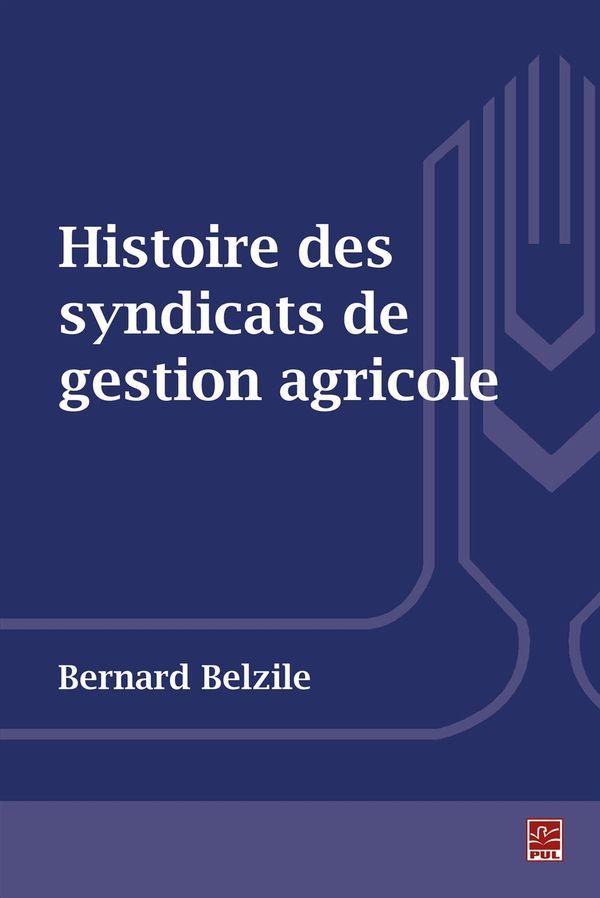 Histoire des syndicats de gestion agricole