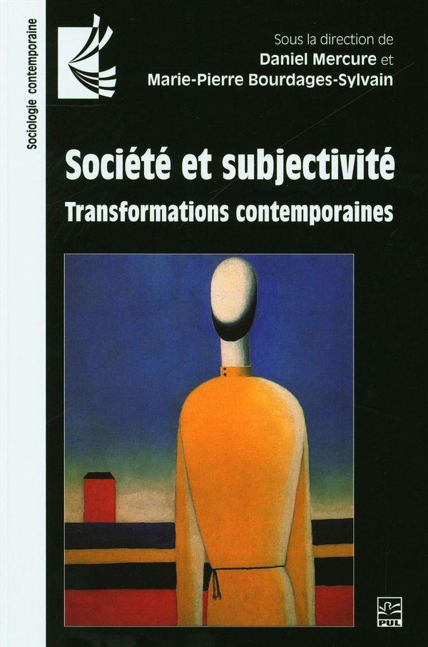Société et subjectivité : Transformations contemporaines
