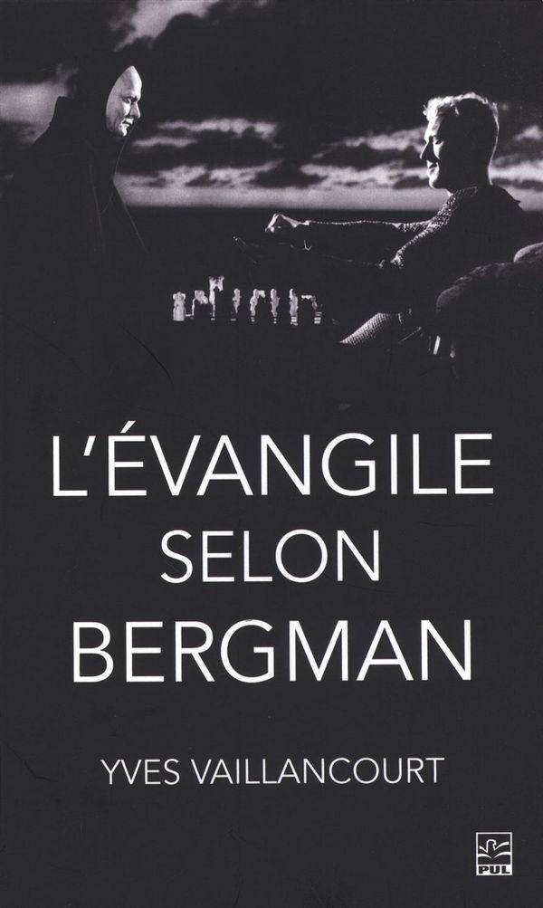 Evangile selon Bergman L'