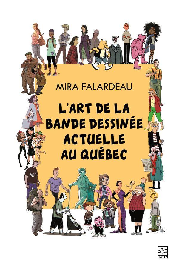 Art de la bande dessinée actuelle au Québec L'