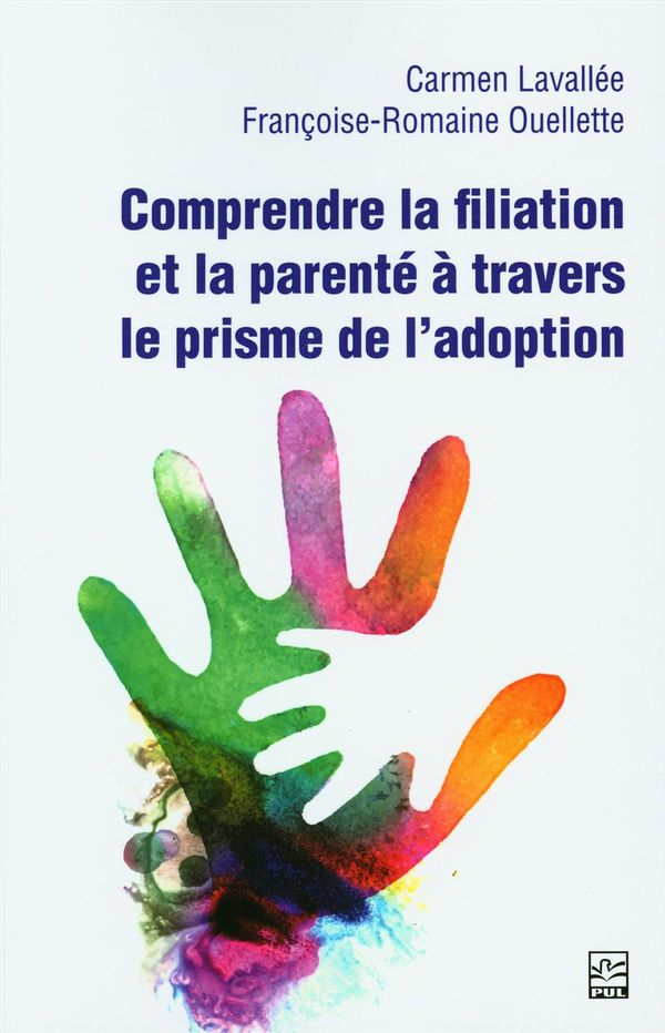 Comprendre la fliation et la parenté à travers le prisme de l'adoption