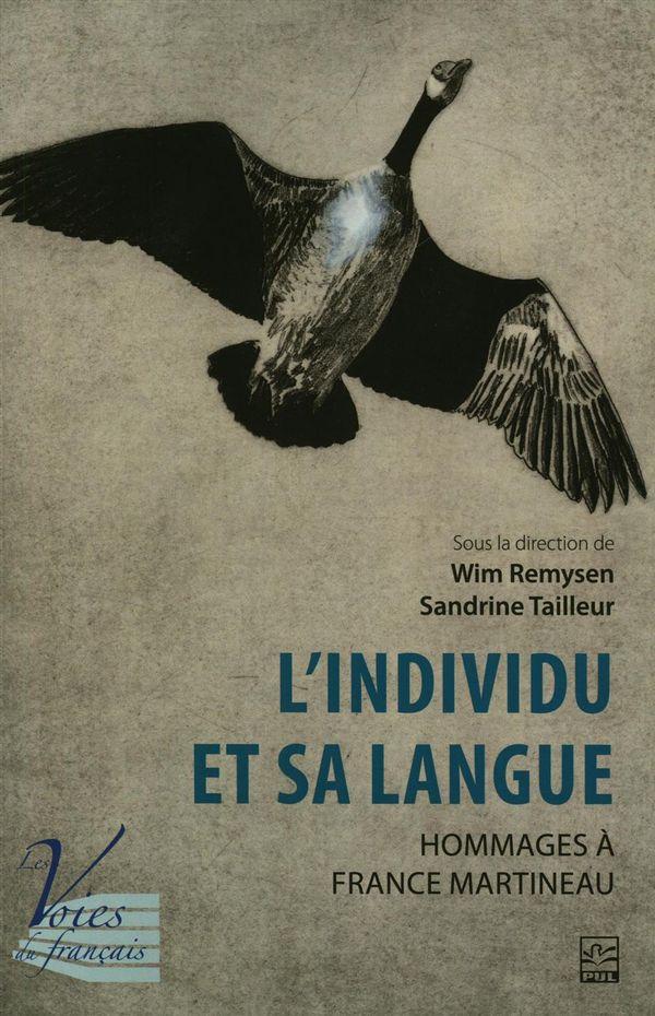 L'individus et sa langue.  Hommages à France Martineau