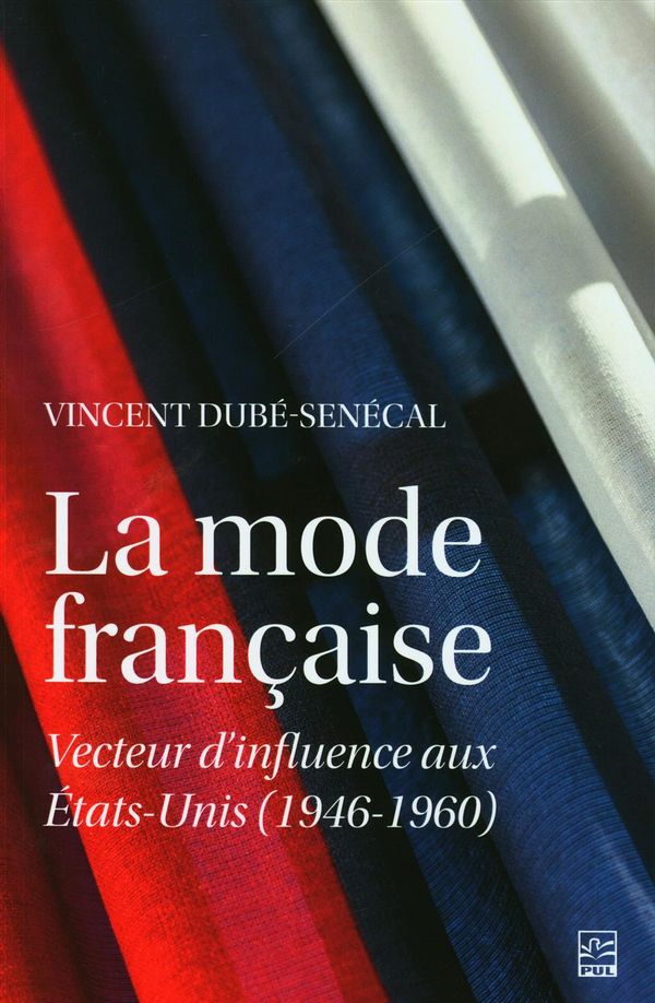 La mode française.  Vecteur d'influence aux Etats-Unis (1946-1960)
