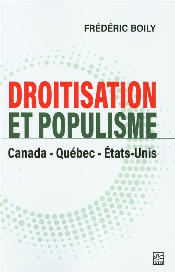 Droitisation et populisme - Canada, Québec, États-Unis