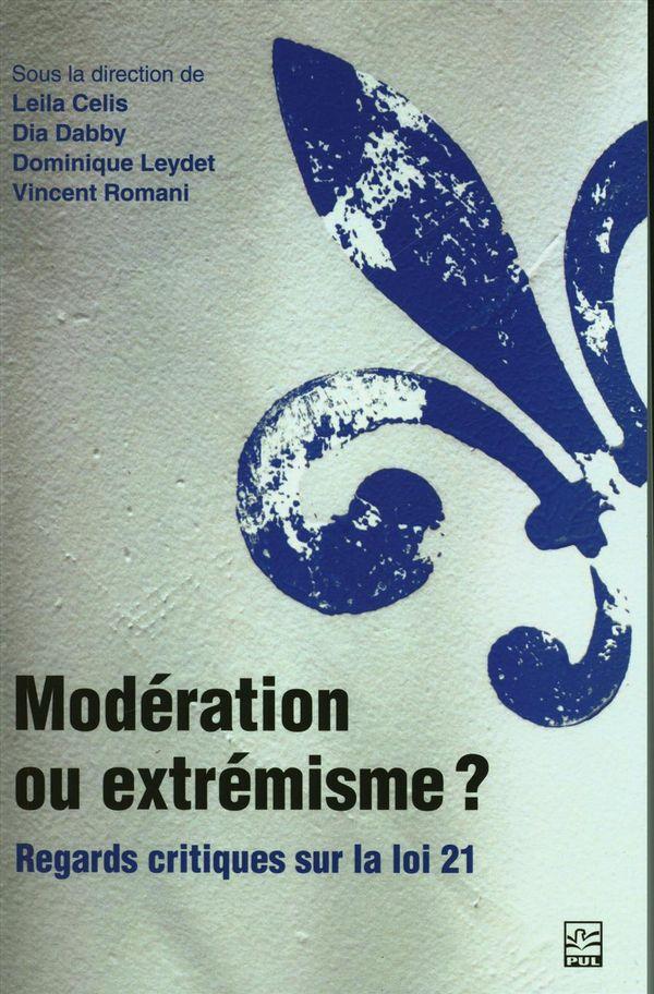 Modération ou extrémisme?  Regards critiques sur la loi 21