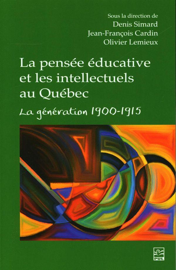 La pensée éducative et les intellectuels au Québec