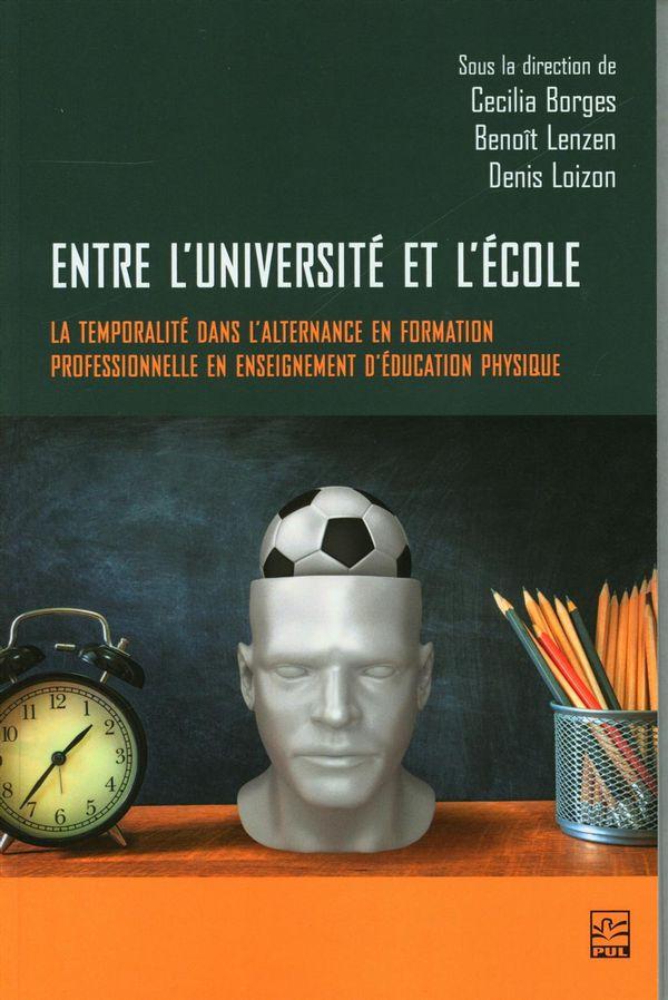 Entre l'université et l'école : La temporalité dans l'alternance en formation professionnelle...
