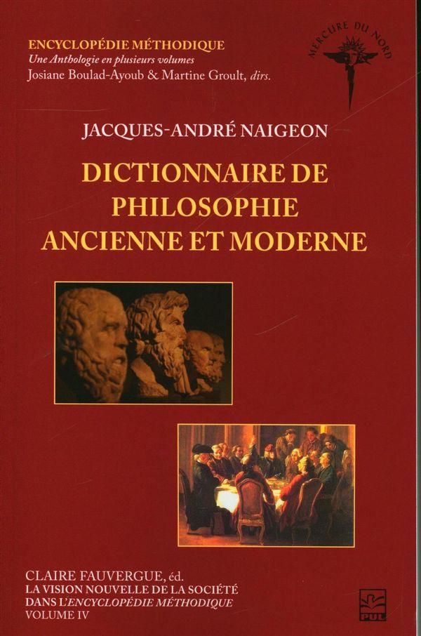 La vision nouvelle de la société dans l'Encyclopédie 05 - Dictionnaire de philosophie ancienne...